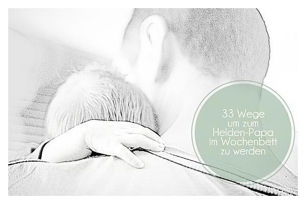 Die Bedeutung vom Papa im Wochenbett und für das Stillen